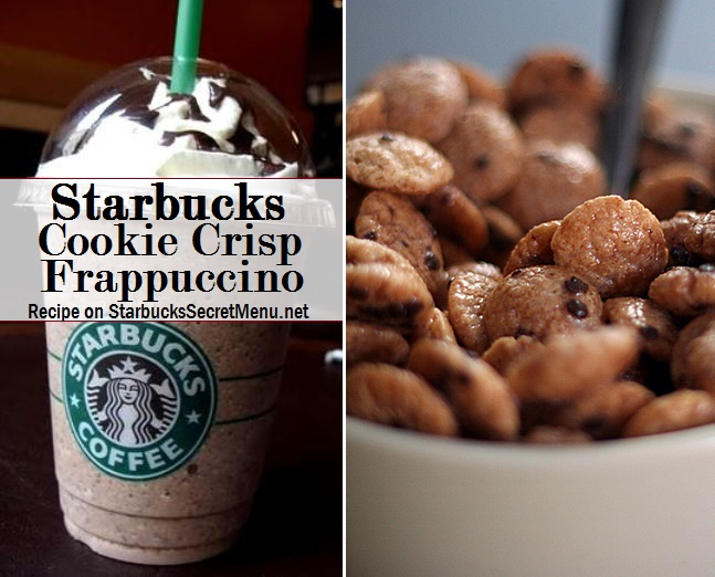 Starbucks Cookie Crisp Frappuccino Starbucks Secret Menu
