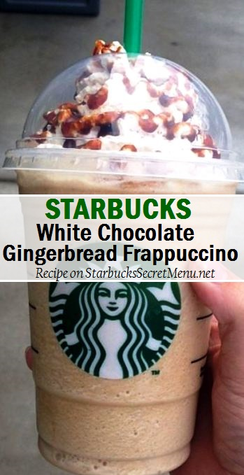 white chocolate gingerbread frappuccino