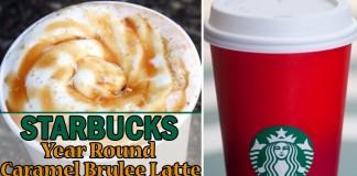 Starbucks Year Round Caramel Brulee Latte