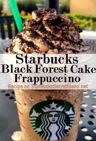 Starbucks Secret Menu Black Forest Cake Frappuccino