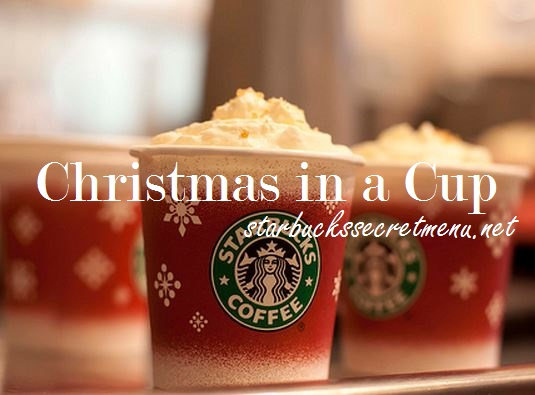 Starbucks Christmas in a Cup Latte | Starbucks Secret Menu