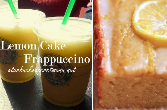 Starbucks Secret Menu Lemon Cake Frappuccino
