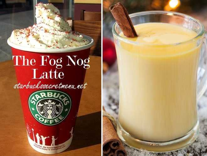 Starbucks Secret Menu The Fog Nog Latte Starbucks