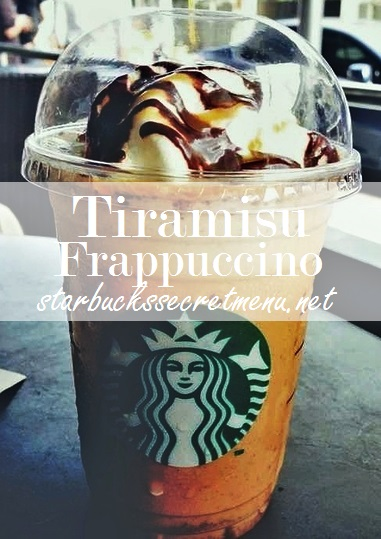 tiramisu frappuccino | starbucks secret menu