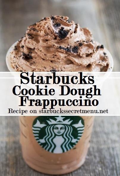 Starbucks Cookie Dough Frappuccino Starbucks Secret Menu
