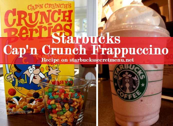 Starbucks Captain Crunch Frappuccino | Starbucks Secret Menu