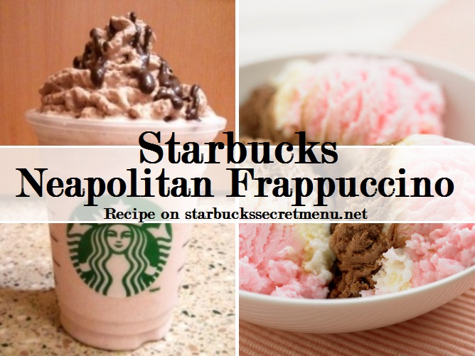 Starbucks Neapolitan Frappuccino Starbucks Secret Menu