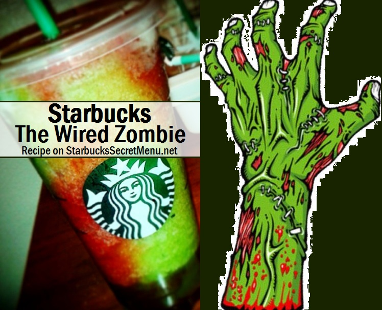 Starbucks The Wired Zombie Starbucks Secret Menu