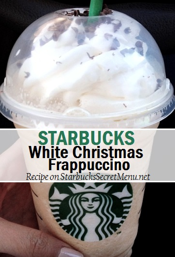 Starbucks Christmas Menu.Starbucks White Christmas Frappuccino Starbucks Secret Menu