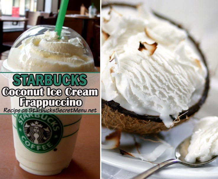 Coconut Ice Cream Fruccino Starbucks Secret Menu