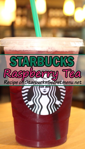 Starbucks Raspberry Iced Tea Starbucks Secret Menu