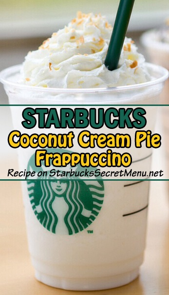 Coconut Cream Pie Frappuccino