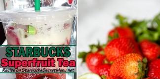 starbucks secret menu superfruit tea