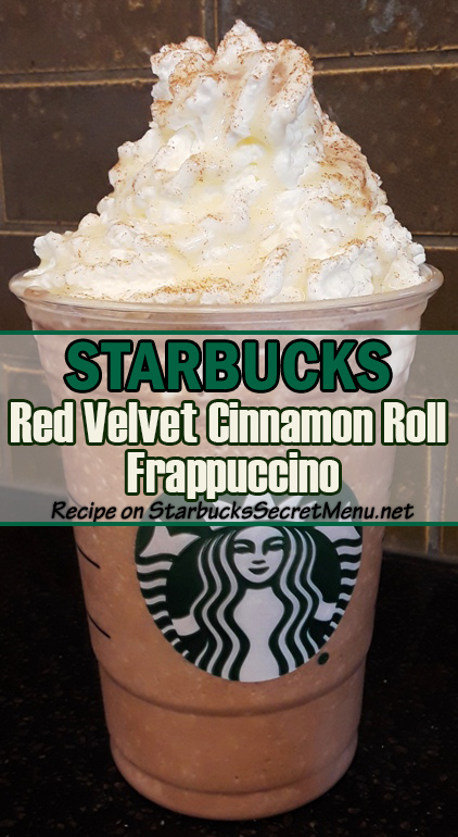 Red Velvet Cinnamon Roll Frappuccino Starbucks Secret Menu
